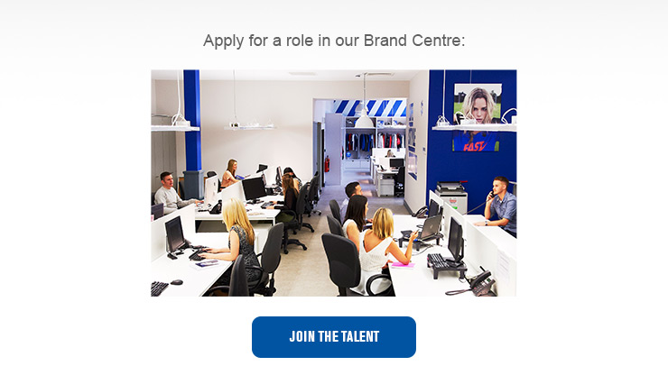 Apply for a Brand Centre role
